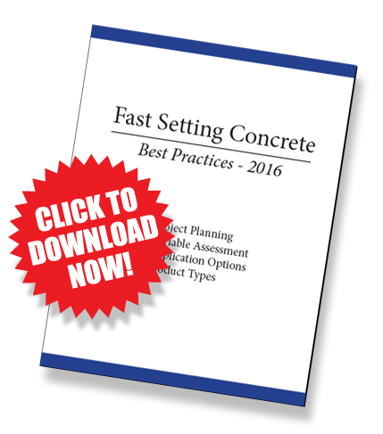 Fast Setting Concrete Best Practices 2016